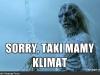 Sorry, taki mamy klimat